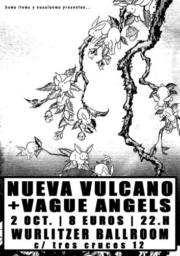 Nueva Vulcano + Vague Angels